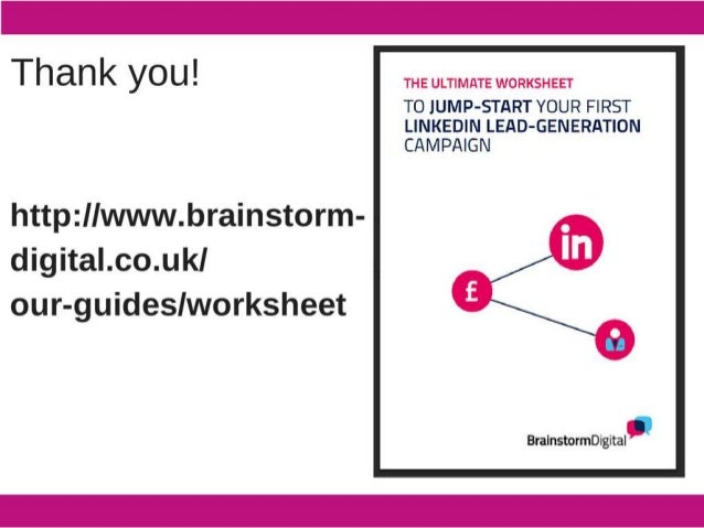Thank you!   http: IIwvvw. brainstorm- cligital. co. ul<I our-guideslworksheet  THE ULTIMATE WORKSHEET  T0 JUMP-START YOUR...
