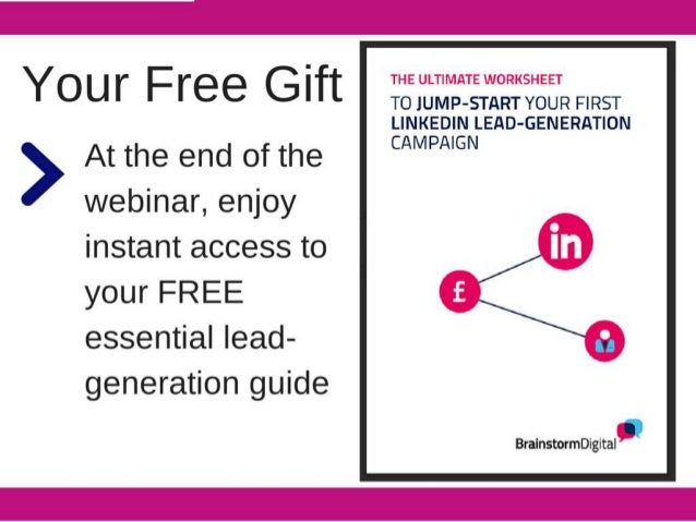 Y F G If THE ULTIMATE WORKSHEET  0 ur  I t T0 JUMP-START YOUR FIRST LINKEDIN LEAD-GENERATION CAMPNGN  At the end of the we...