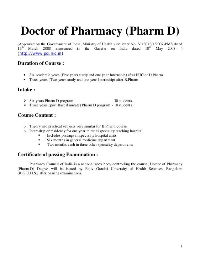 1 Doctor of Pharmacy (Pharm D) (Approved by the Government of India, Ministry of Health vide letter No. V.13013/1/2007-PMS...