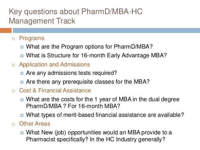 mba pharmacist To evaluate the academic experience and satisfaction of students who completed a dual pharmd/mba degree program and the program's long-term impact on the.
