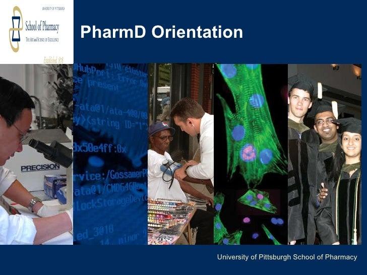 PharmD Orientation University of Pittsburgh School of Pharmacy