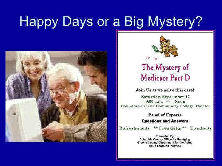 Happy Days or a Big Mystery?