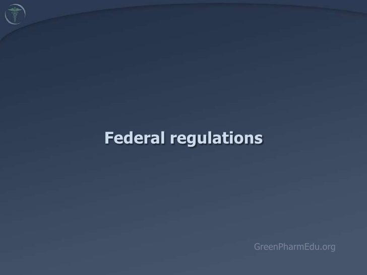 5.4. Federal Regulations (Batz)