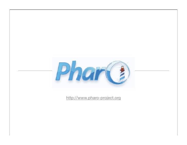 http://www.pharo-project.org