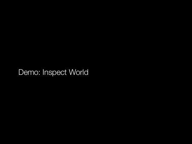Demo: Inspect World