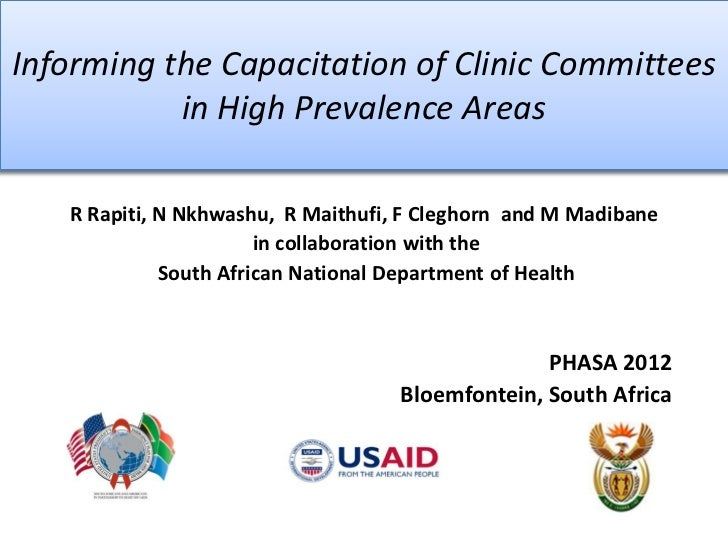 Informing the Capacitation of Clinic Committees           in High Prevalence Areas   R Rapiti, N Nkhwashu, R Maithufi, F C...
