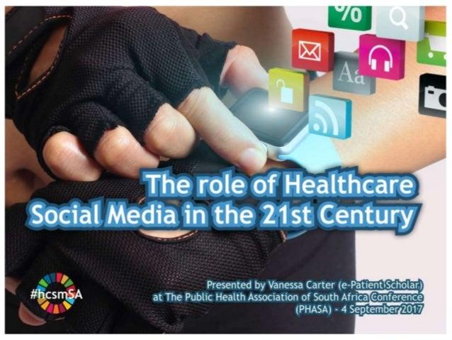 The role of #hcsm in 21st-Century Medicine