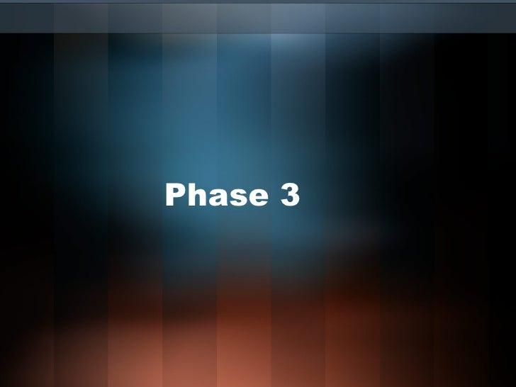 Phase 3