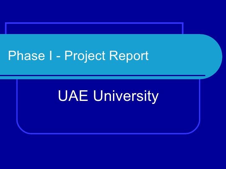 Phase I - Project Report UAE University