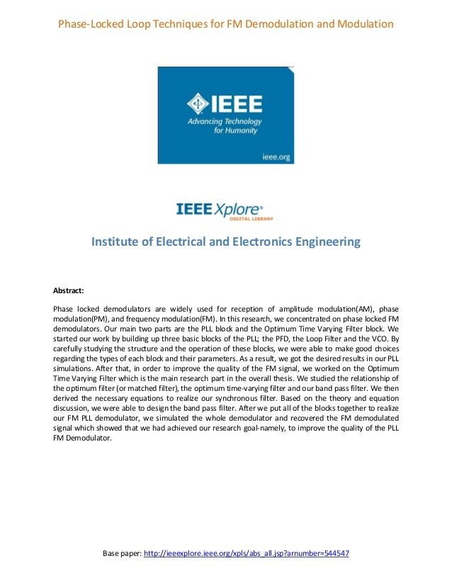 Base paper: http://ieeexplore.ieee.org/xpls/abs_all.jsp?arnumber=544547 Phase-Locked Loop Techniques for FM Demodulation a...