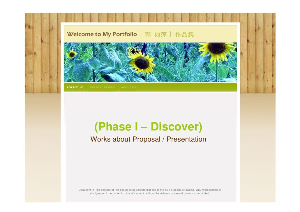 (Phase I – Discover)         Works about Proposal / PresentationCopyright @ The content of this document is confidential a...