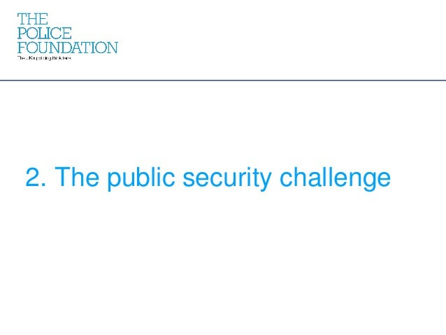 2. The public security challenge