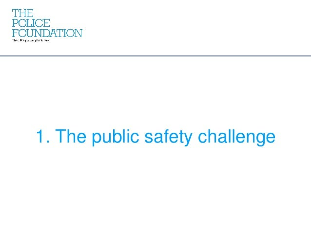 1. The public safety challenge