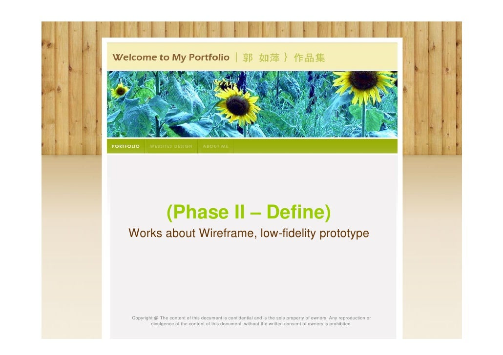 (Phase II – Define)Works about Wireframe, low-fidelity prototypeCopyright @ The content of this document is confidential a...