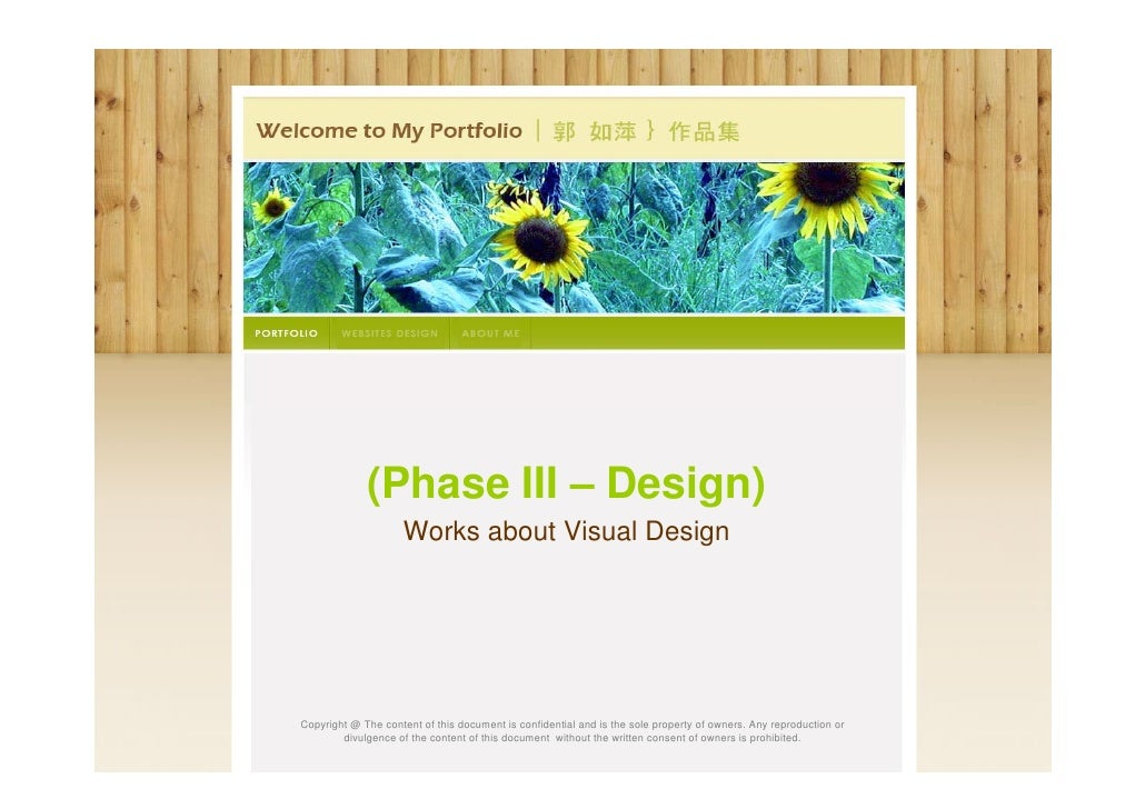(Phase III – Design)                     Works about Visual DesignCopyright @ The content of this document is confidential...