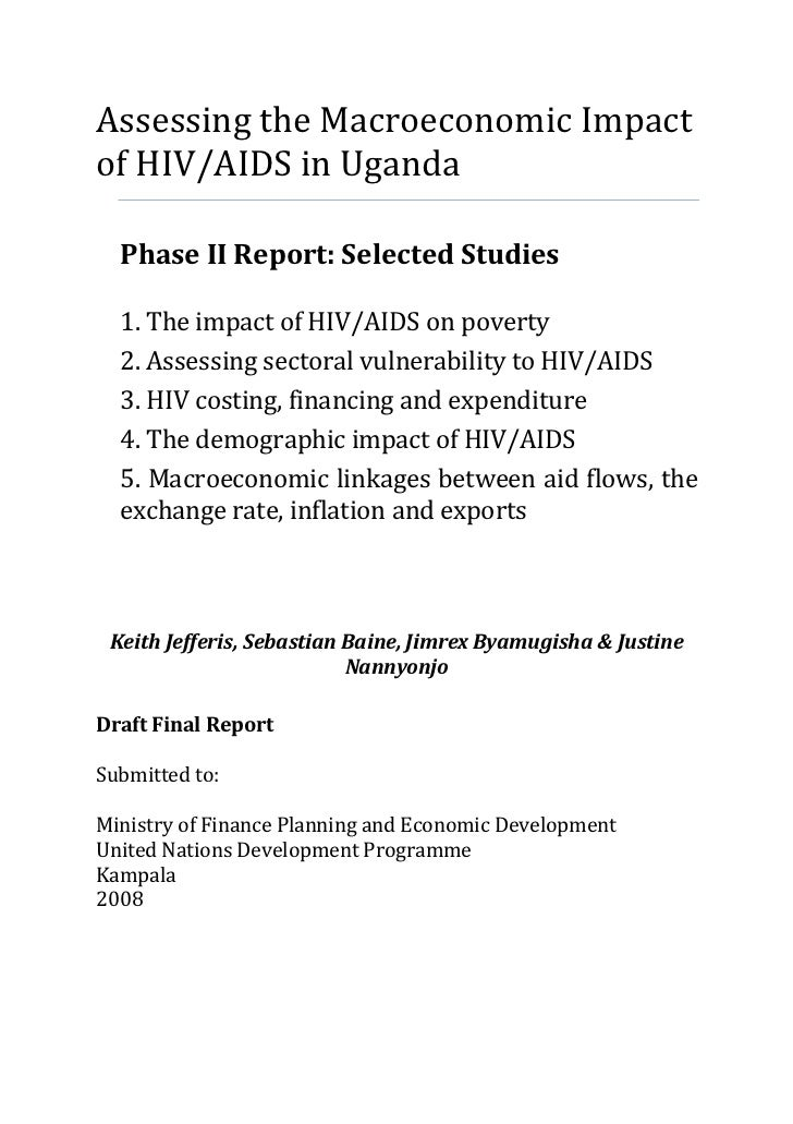 Assessing the Macroeconomic Impactof HIV/AIDS in Uganda  Phase II Report: Selected Studies  1. The impact of HIV/AIDS on p...