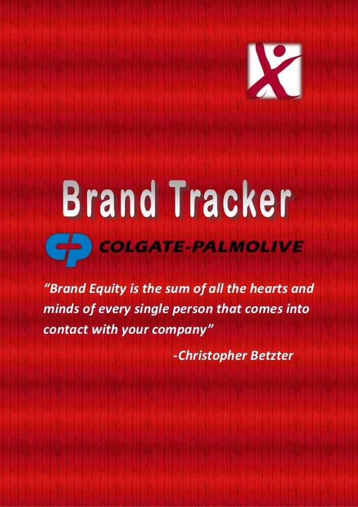 """""""Brand Equity is the sum of all the hearts andminds of every single person that comes intocontact with your company""""      ..."""