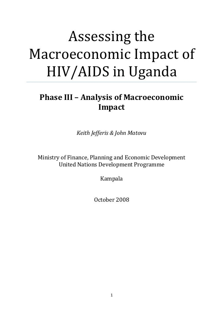 Assessing theMacroeconomic Impact of  HIV/AIDS in Uganda Phase III – Analysis of Macroeconomic                 Impact     ...