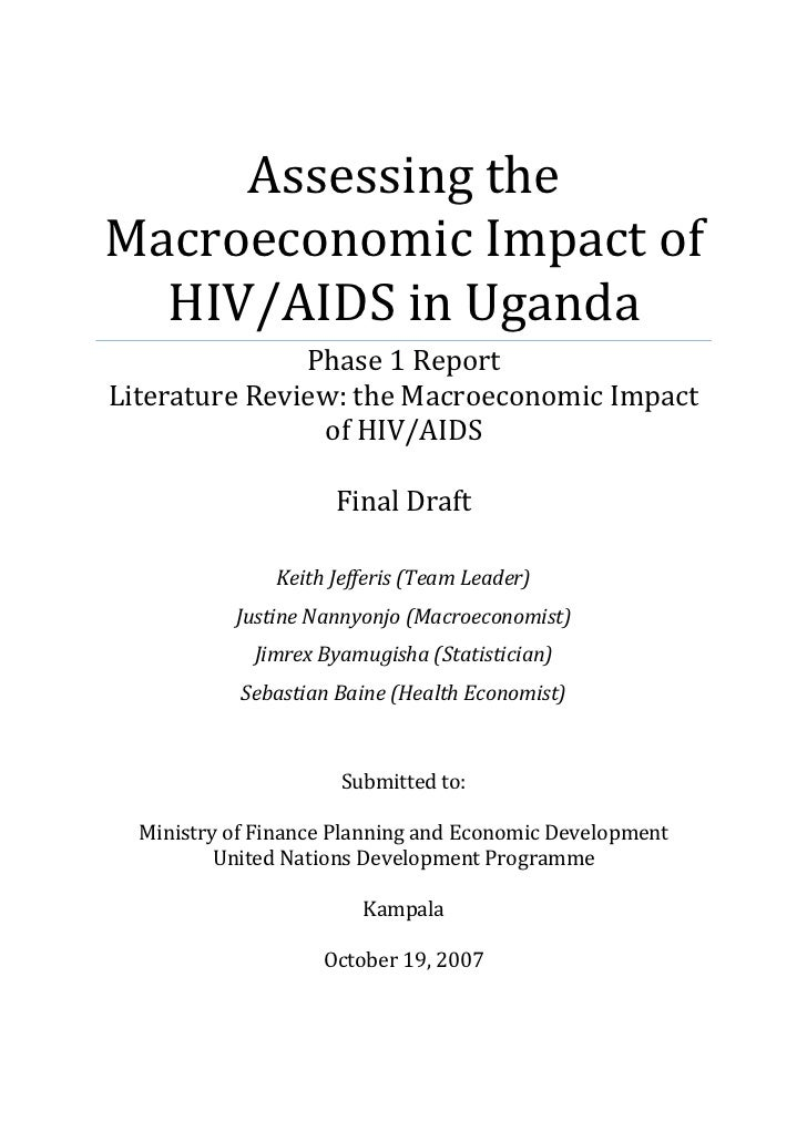 Assessing theMacroeconomic Impact of  HIV/AIDS in Uganda               Phase 1 ReportLiterature Review: the Macroeconomic ...
