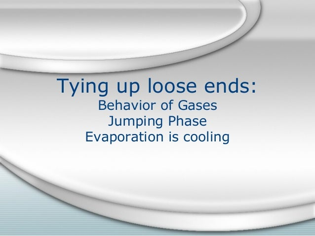 Tying up loose ends: Behavior of Gases Jumping Phase Evaporation is cooling