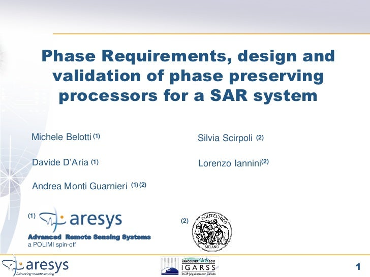 Phase Requirements, design and       validation of phase preserving        processors for a SAR system Michele Belotti (1)...