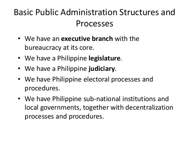 is there a philippinre public administration Is there a philippinre public administration  considering the massive role of the bureaucracy in public administration there is philippine public administration.