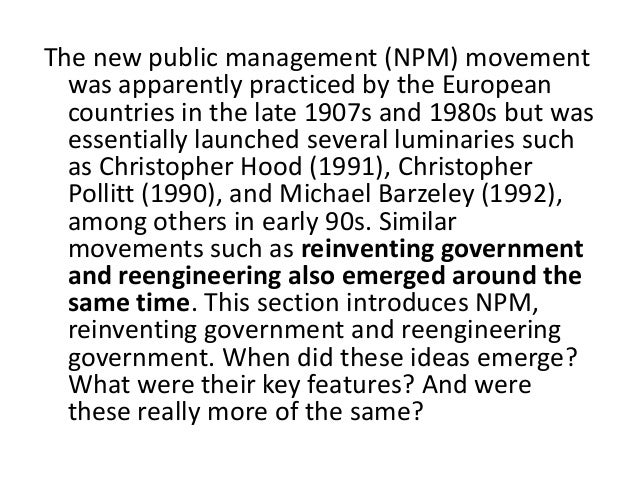 """is npm as articulated by hood The """"new public management"""" (npm) wave in public sector organizational  change  as """"progressive public administration"""" or ppa (hood 1994, chap 7)   have nested within and articulated the three top-level npm themes."""