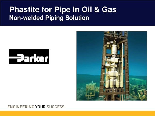 Phastite for Pipe In Oil & Gas Non-welded Piping Solution