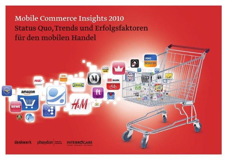 Mobile Commerce Insights 2010Status Quo, Trends und Erfolgsfaktoren für den mobilen Handel
