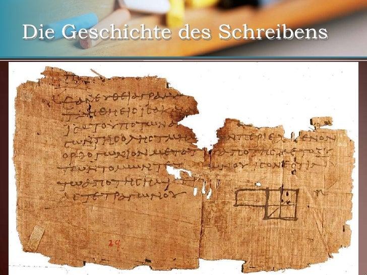 Die Geschichte des Schreibens<br />Tinte auf Papyrus, Bambus, Pergament und Papier<br />