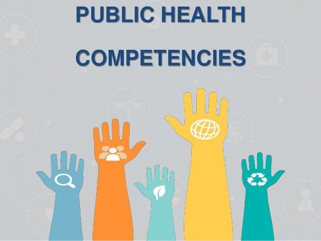 PUBLIC HEALTH COMPETENCIES