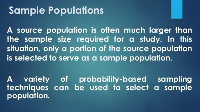 HEALTHCARE RESEARCH METHODS: Primary Studies: Selecting a Sample Popu…