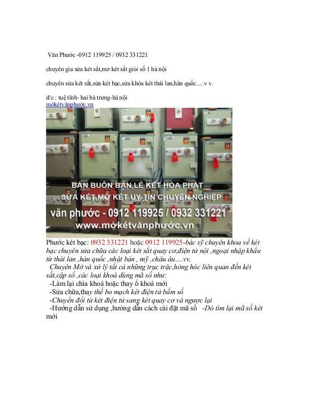 Văn Phước -0912 119925 / 0932 331221 chuyên gia sửa két sắt,mở két sắt giỏi số 1 hà nội chuyên sửa két sắt,sửa két bạc,sửa...