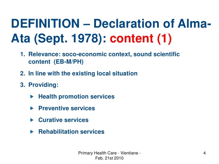 The declaration of alma ata and primary health care