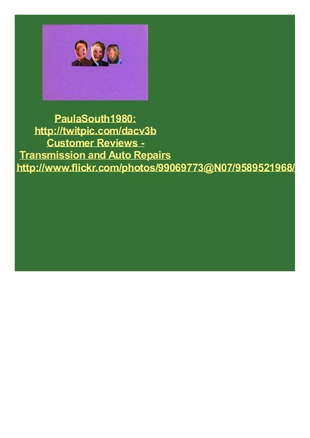 PaulaSouth1980: http://twitpic.com/dacv3b Customer Reviews - Transmission and Auto Repairs http://www.flickr.com/photos/99...