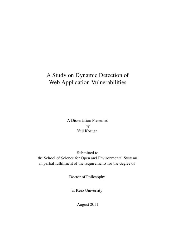 A Study on Dynamic Detection of      Web Application Vulnerabilities                 A Dissertation Presented             ...