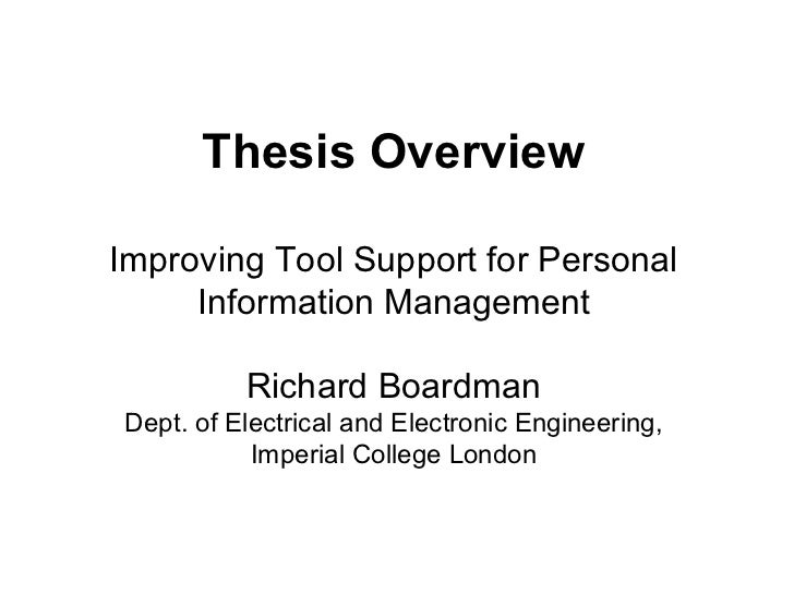 Thesis Overview Improving Tool Support for Personal Information Management  Richard Boardman  Dept. of Electrical and Elec...