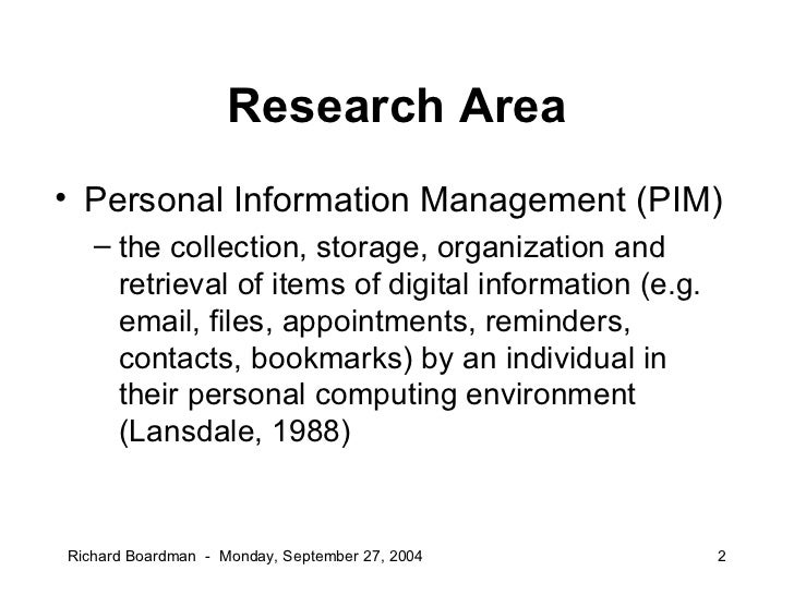 PhD Defense: Improving tool support for personal information management Slide 2
