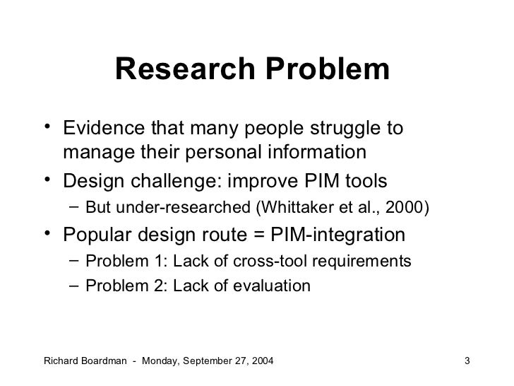 PhD Defense: Improving tool support for personal information management Slide 3