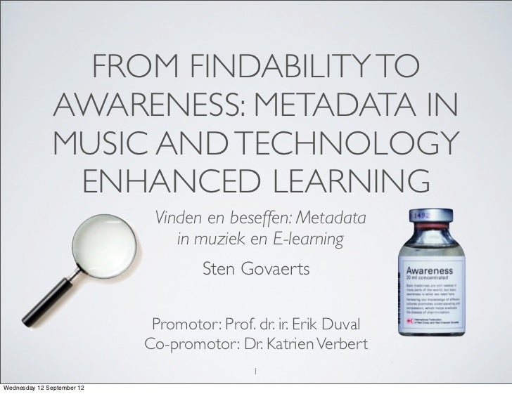 FROM FINDABILITY TO              AWARENESS: METADATA IN              MUSIC AND TECHNOLOGY               ENHANCED LEARNING ...