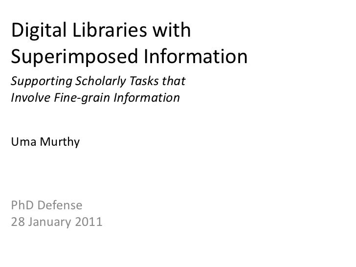 Digital Libraries with Superimposed Information<br />Supporting Scholarly Tasks that Involve Fine-grain Information<br />U...