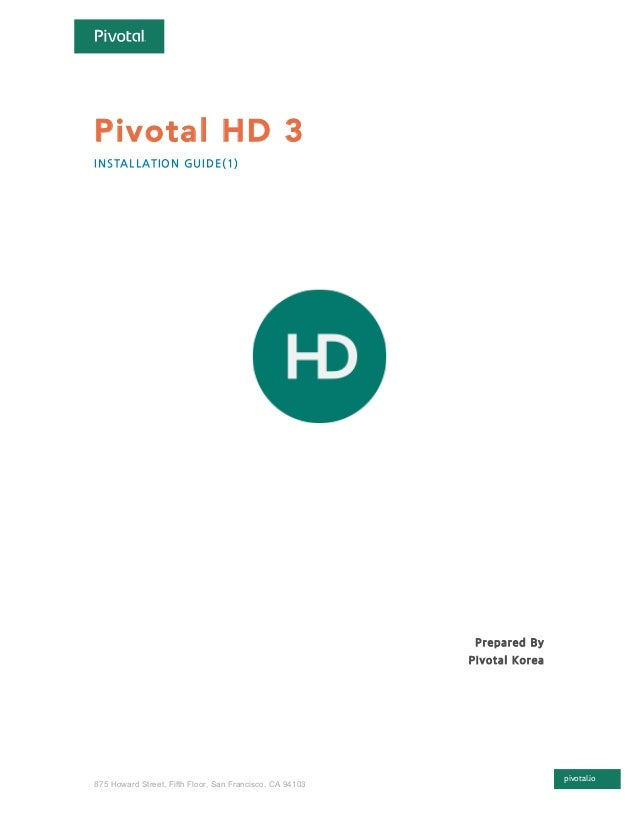 pivotal.io 875 Howard Street, Fifth Floor, San Francisco, CA 94103