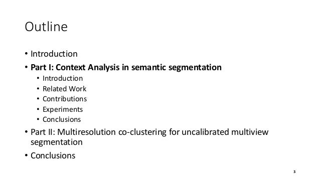 Visual Object Analysis using Regions and Local Features Slide 3
