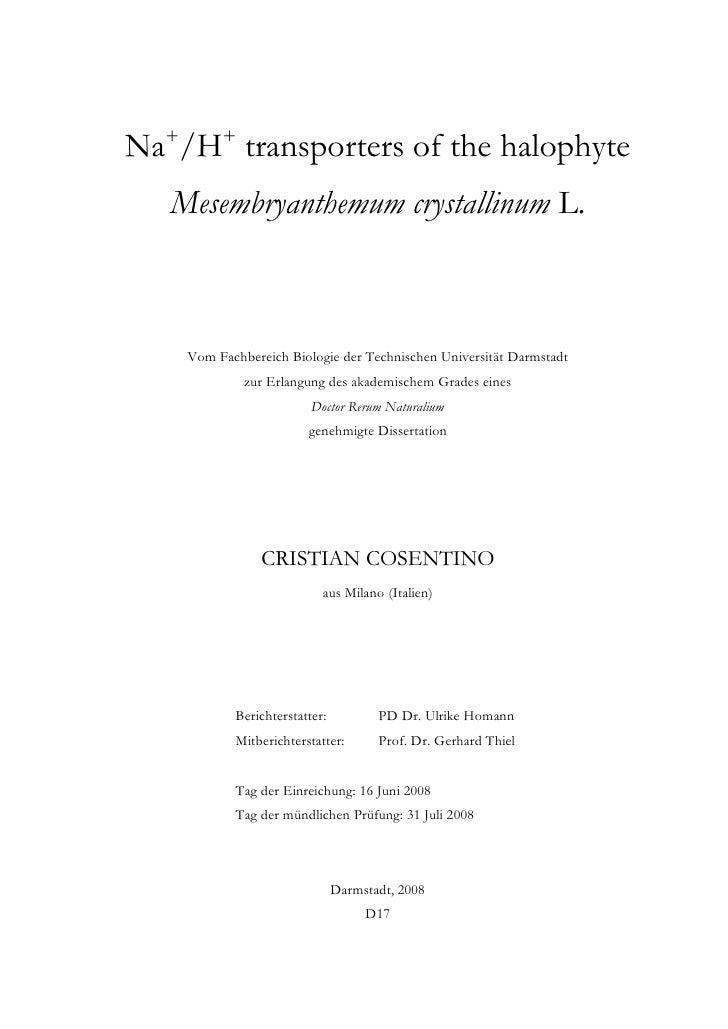 Na+/H+ transporters of the halophyte    Mesembryanthemum crystallinum L.        Vom Fachbereich Biologie der Technischen U...