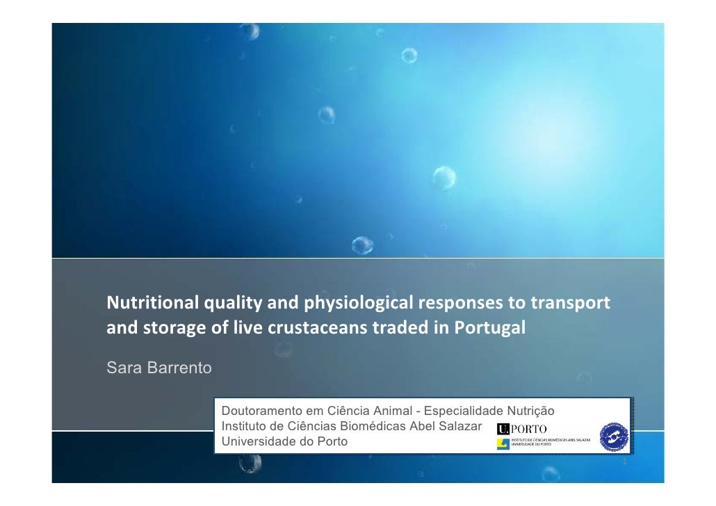 Nutritional quality and physiological responses to transport  and storage of live crustaceans traded in Portugal Sara Barr...