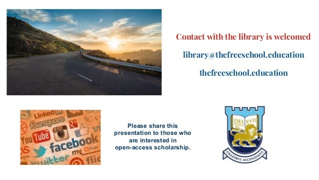 Contact with the library is welcomed library@thefreeschool.education thefreeschool.education Please share this presentatio...