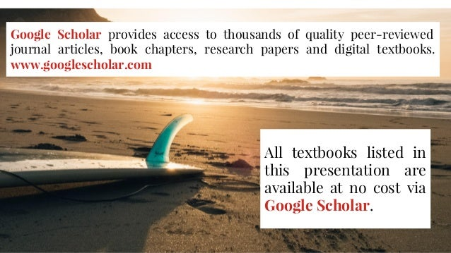 Google Scholar provides access to thousands of quality peer-reviewed journal articles, book chapters, research papers and ...