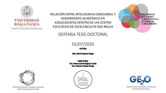 DEFENSA TESIS DOCTORAL 01/07/2020 Here is where your presentation begins RELACIÓN ENTRE INTELIGENCIA EMOCIONAL Y RENDIMIEN...