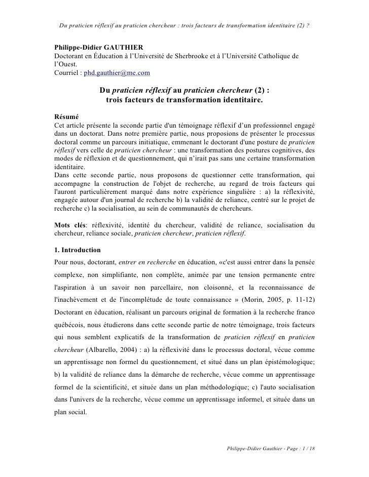 Du praticien réflexif au praticien chercheur : trois facteurs de transformation identitaire (2) ?   Philippe-Didier GAUTHI...
