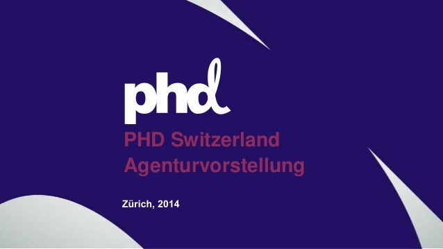 PHD Switzerland Agenturvorstellung